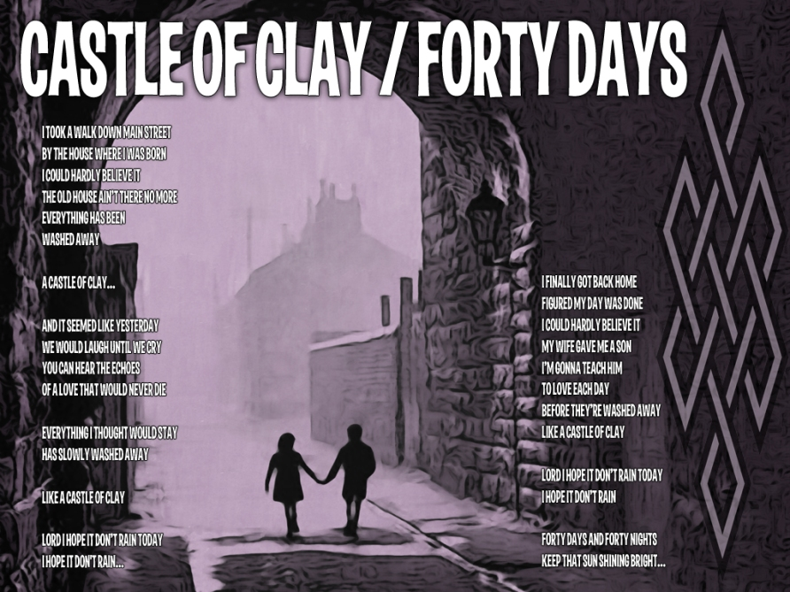 Castle of Clay Lyric Sheet - Artwork © Wily Bo Walker. All Rights Reserved