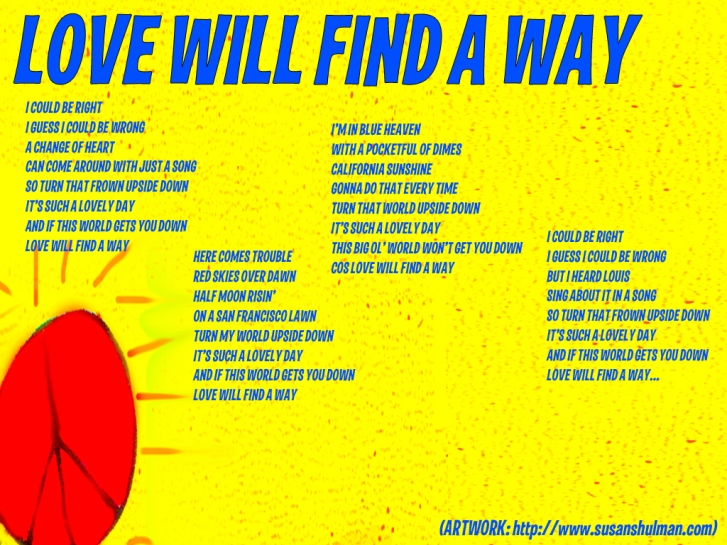 Love Will Find A Way Lyric Sheet - Artwork © Susan Shulman. All Rights Reserved