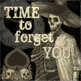 Time to Forget You - Artwork © 2017 Wily Bo Walker. All Rights Reserved