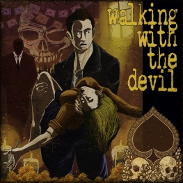 Walking with the Devil - Artwork © 2017 Wily Bo Walker. All Rights Reserved